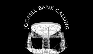 Jodrell Bank Calling // AND and BFI